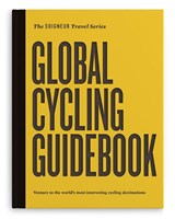 Global cycling guidebook | Keir Plaice ; Martijn van Egmond | 9789492175113