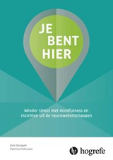 Je bent hier | Kirk Strohsal ; Patricia Robinson | 9789492297099
