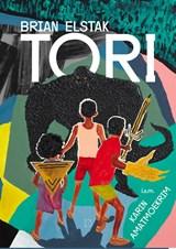 Tori | Brian Elstak ; Karin Amatmoekrim | 9789492478702