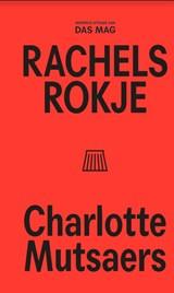 Rachels rokje | Charlotte Mutsaers | 9789492478931