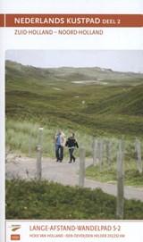 LAW 5-2 Nederlands Kustpad Deel 2 -  Hoek van Holland - Den Oever / Den Helder (233 / 252 km) | Sietske de Vet | 9789492641052