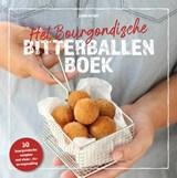 Het bourgondische bitterballenboek | Ilona de Wit |