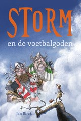 Storm en de voetbalgoden | Jan Birck |