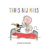 Thuis bij Muis | Pauline Baartmans | 9789492901880