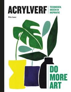 Do more art: Acrylverf