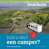 Dus u wilt een camper? | Arie de Ruijter ; Tineke de Ruijter | 9789492994110