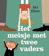 Het meisje met twee vaders   Mel Elliott   9789493007031