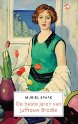 De beste jaren van juffrouw Brodie | Muriel Spark | 9789493081284