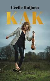 Kak | Cécile Huijnen | 9789493089440