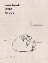 Een boek over brood | Issa Niemeijer | 9789493095335