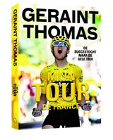 Geraint Thomas | Tom Fordyce ; Geraint Thomas | 9789493160019