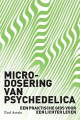 Microdosing van psychedelica | Paul Austin |