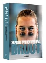 Sharon van Rouwendaal - Bruut | Natasja Weber |