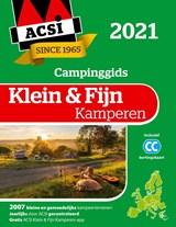 ACSI Campinggids Klein & Fijn Kamperen 2021 | ACSI |