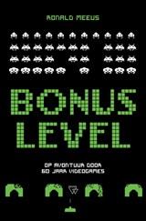 Bonus Level | Ronald Meeus | 9789493242036