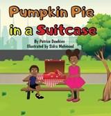 Pumpkin Pie in a Suitcase | Dawkins Patrice Dawkins |