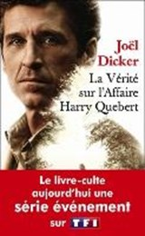 La vérité sur l'affaire Harry Quebert | Joël Dicker |
