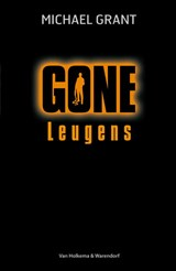 Gone - Leugens | Michael Grant | 9789000334865