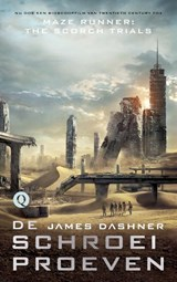 De labyrintrenner 2 - Schroeiproeven / Filmeditie van The Scorch Trials | James Dashner | 9789021401461