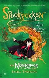 Spookpokken - De jacht op Morrigan Crow   Jessica Townsend   9789024578672