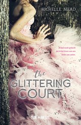 The glittering court | Richelle Mead | 9789025873325