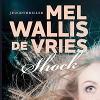 Shock   Mel Wallis de Vries  