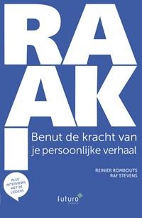 Raak! | Reinier Rombouts ; Raf Stevens |