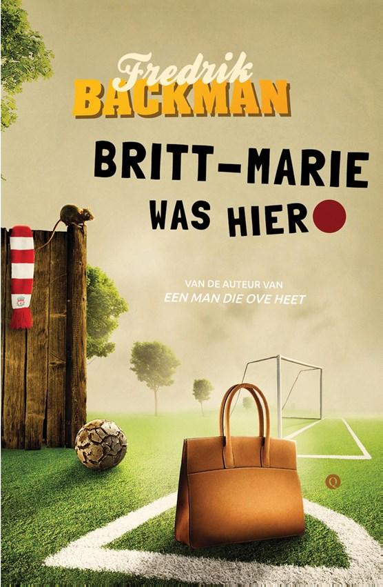 Britt-Marie was hier