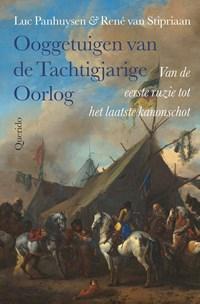 Ooggetuigen van de Tachtigjarige Oorlog   Luc Panhuysen ; René van Stipriaan  