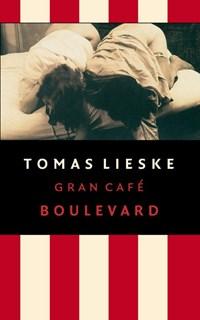 Gran Cafe Boulevard | Tomas Lieske |