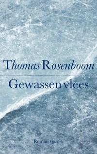 Gewassen vlees | Thomas Rosenboom |
