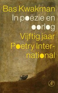 In poëzie en oorlog | Bas Kwakman |