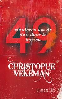 49 manieren om de dag door te komen   Christophe Vekeman  