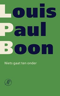 Niets gaat ten onder | Louis Paul Boon |
