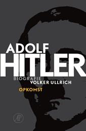 Adolf Hitler. Opkomst 1 De jaren van opkomst 1889 – 1939