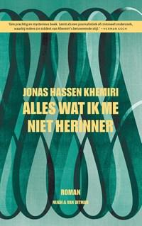 Alles wat ik me niet herinner | Jonas Hassen Khemiri |