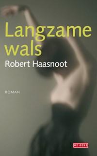 Langzame wals   Robert Haasnoot  
