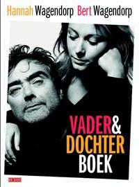 Vader-en-Dochterboek | Bert Wagendorp; Hannah Wagendorp |