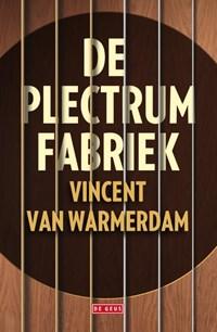 De plectrumfabriek | Vincent van Warmerdam |