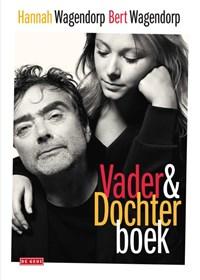 Vader-en-Dochterboek | Bert Wagendorp ; Hannah Wagendorp |