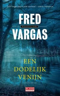 Een dodelijk venijn | Fred Vargas |