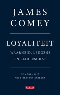 Loyaliteit | James Comey ; Marianne Palm |