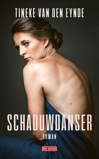 Schaduwdanser | Tineke Van den Eynde |