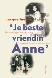 Je beste vriendin Anne | Jacqueline van Maarsen |