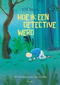 Hoe ik een detective werd | Ulf Stark |