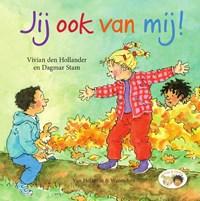 Jij ook van mij! | Vivian den Hollander |