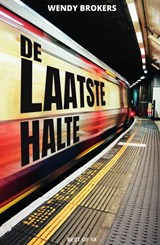 De laatste halte | Wendy Brokers | 9789000364169