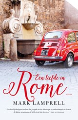 Een liefde in Rome | Mark Lamprell | 9789044975345
