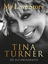 My love story | Tina Turner | 9789044977561