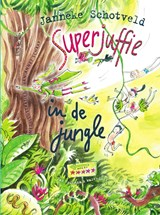 Superjuffie in de jungle | Janneke Schotveld |